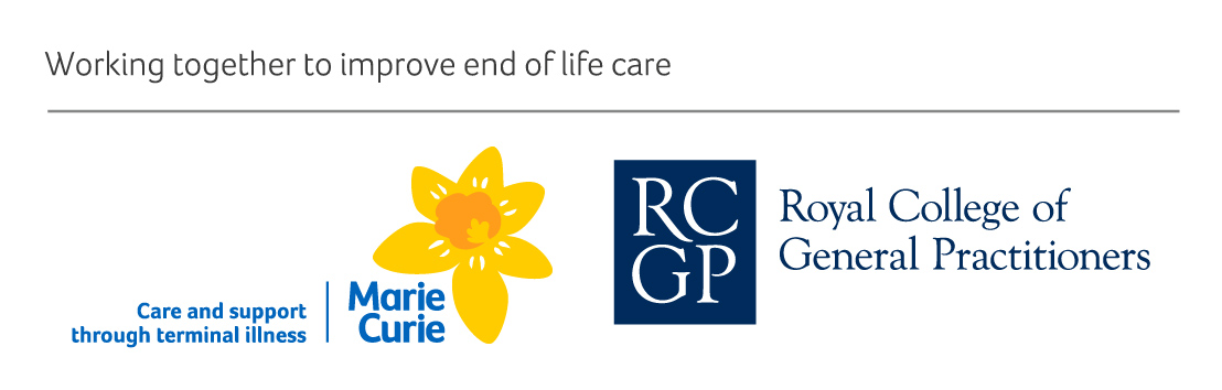 working together to improve end of life care.  Marie Curie logo.  Care and support through terminal illness.  Royal College of General Practitioners logo